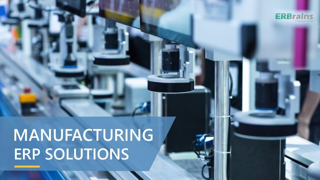 Manufacturing ERP Solutions for your Business Requirements